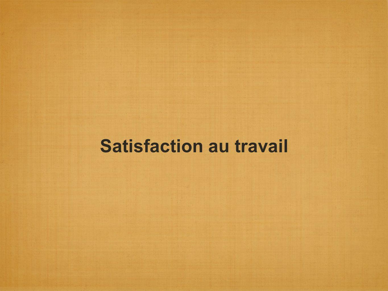 Satisfaction au travail