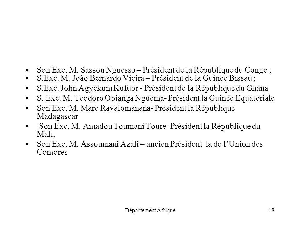 Département Afrique18 Son Exc. M. Sassou Nguesso – Président de la République du Congo ; S.Exc. M. João Bernardo Vieira – Président de la Guinée Bissa
