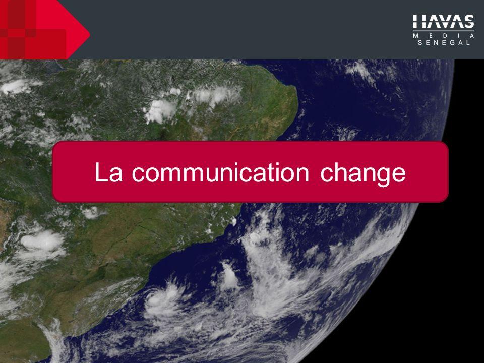 La communication change