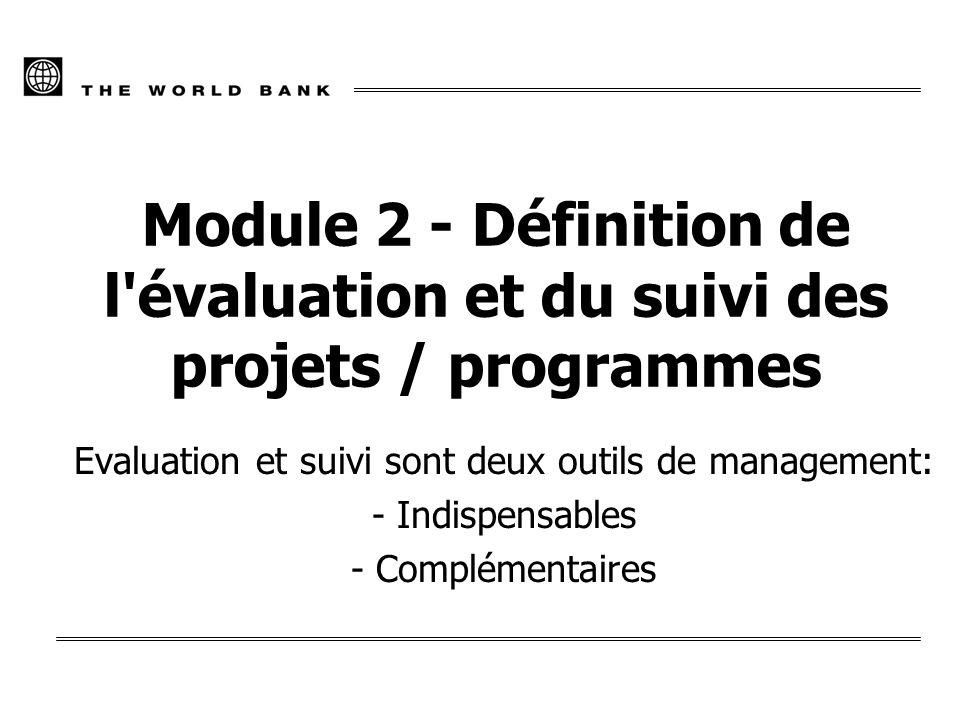 2 Le suivi et l évaluation sont des outils qui permettent d identifier et de mesurer les résultats des projets, programmes ou politiques.