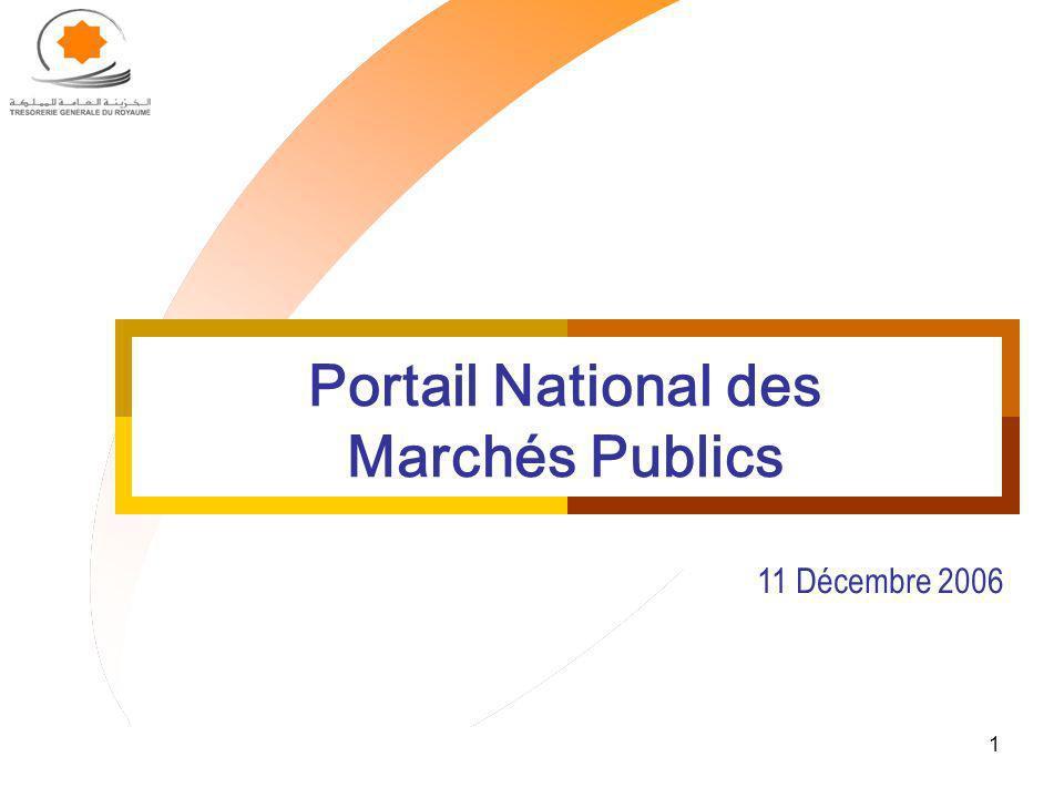 1 Portail National des Marchés Publics 11 Décembre 2006