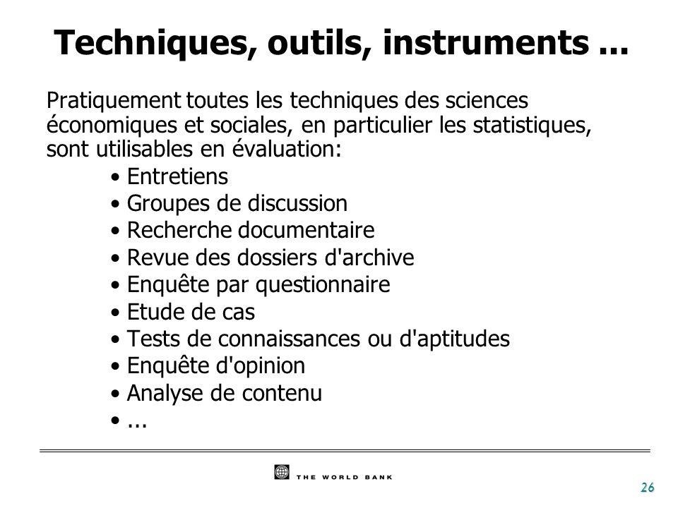 26 Techniques, outils, instruments... Pratiquement toutes les techniques des sciences économiques et sociales, en particulier les statistiques, sont u