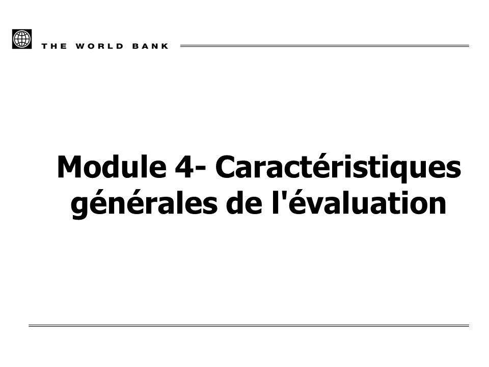 Module 4- Caractéristiques générales de l évaluation