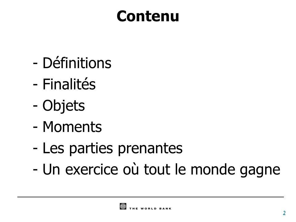 2 Contenu - Définitions - Finalités - Objets - Moments - Les parties prenantes - Un exercice où tout le monde gagne