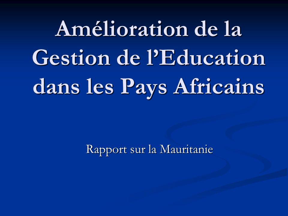 Le rapport portera sur la gestion du système éducatif mauritanien et sera axé sur les points suivants : - Aperçu du système éducatif - Aperçu du système éducatif - Le diagnostic des problèmes du système - Le diagnostic des problèmes du système - Les stratégies arrêtées pour les résoudre - Les stratégies arrêtées pour les résoudre - Et les premiers résultats obtenus - Et les premiers résultats obtenus