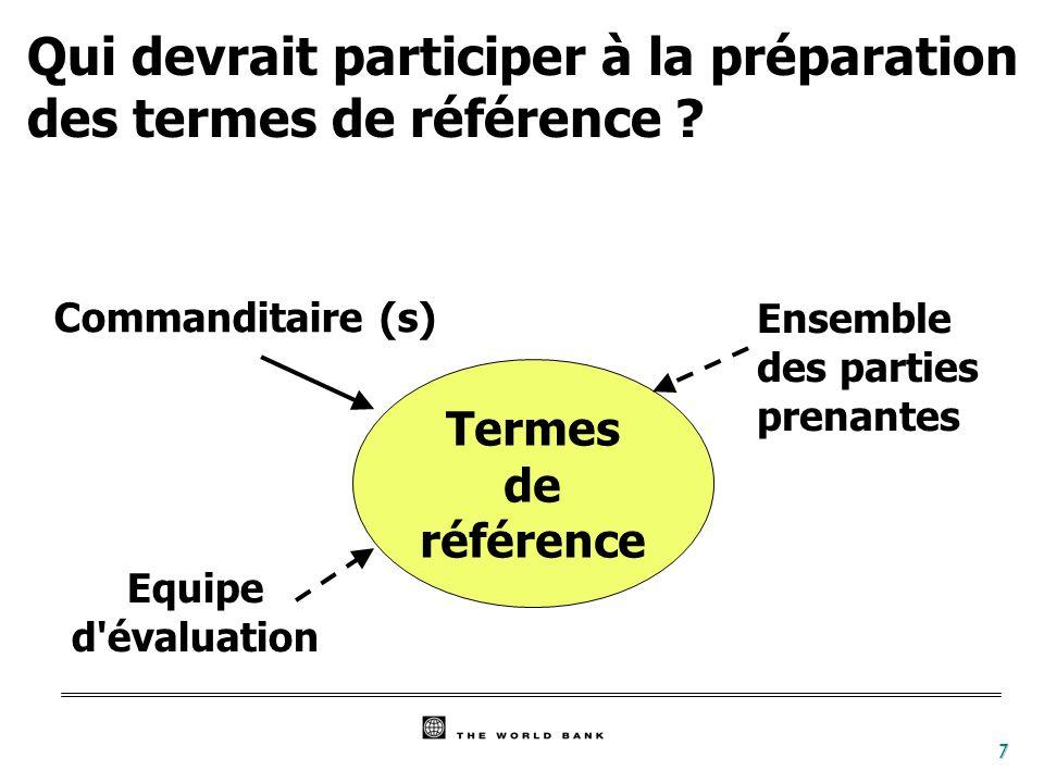 8 Evaluabilité du programme - Qualité de la structure logique du projet - Précision des attentes (les indicateurs) - Le cadre d évaluation - Le système de suivi