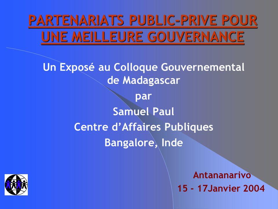 WBI_Partenariat Public Privé / Madagascar / Janvier 2004 2 POURQUOI DES PARTENARIATS PUBLIC-PRIVE .