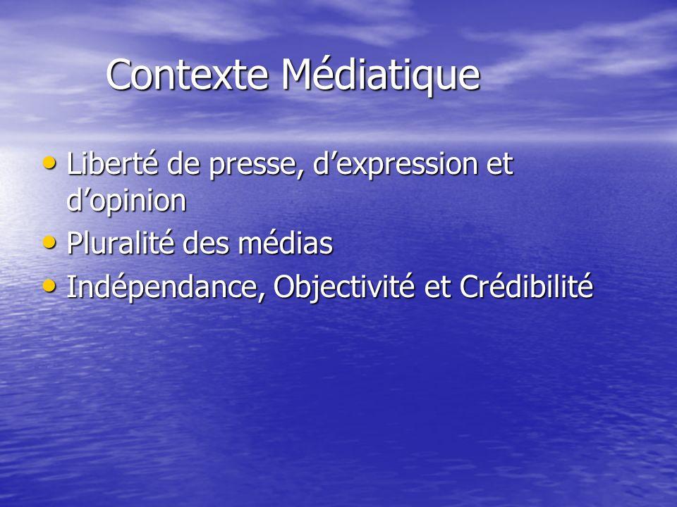 Apport des Medias Apport des Medias Les TICs permettent aux médias daccéder aux sources et canaux dinformation.