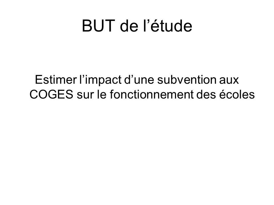 BUT de létude Estimer limpact dune subvention aux COGES sur le fonctionnement des écoles