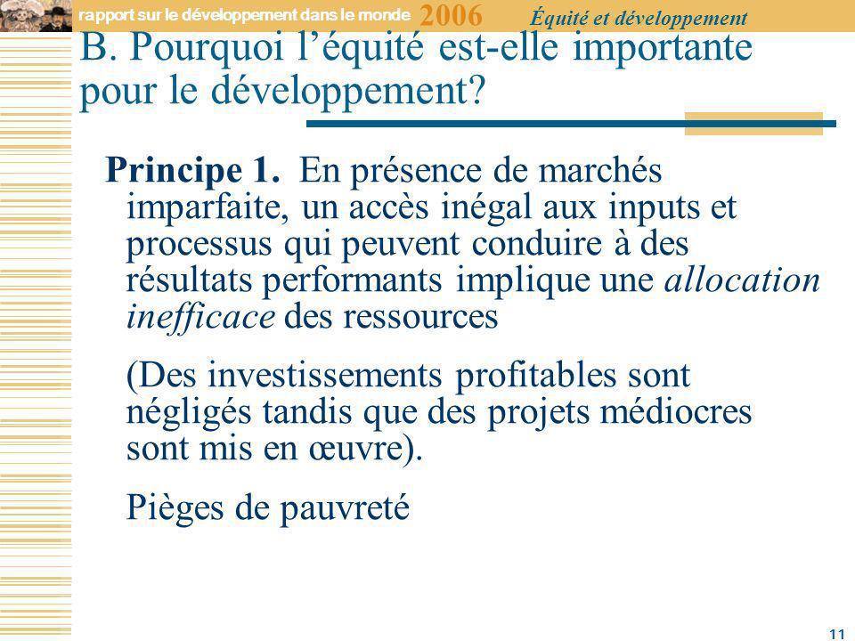 2006 rapport sur le développement dans le monde Équité et développement 11 B.