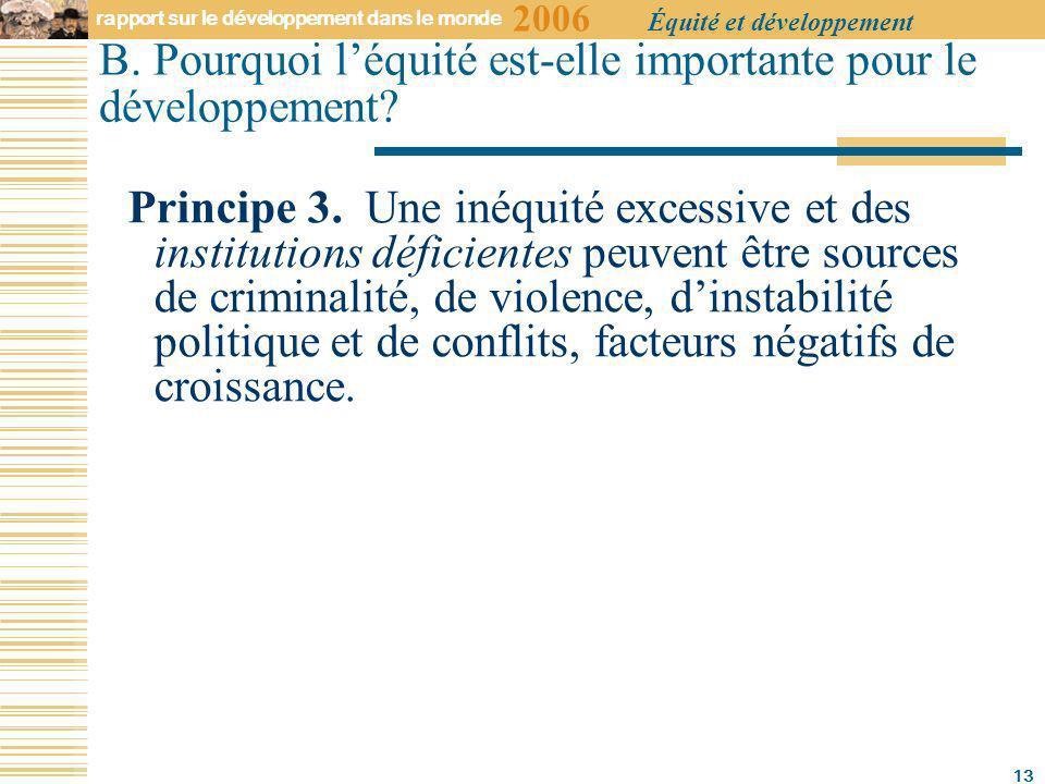 2006 rapport sur le développement dans le monde Équité et développement 13 B.