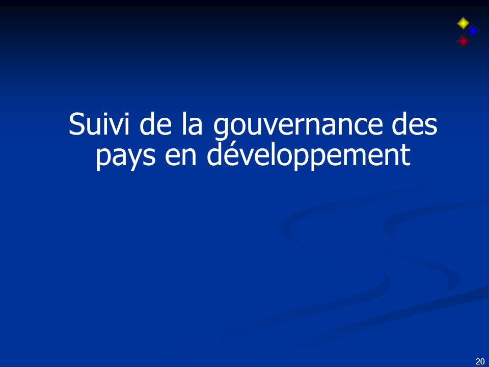 20 Suivi de la gouvernance des pays en développement
