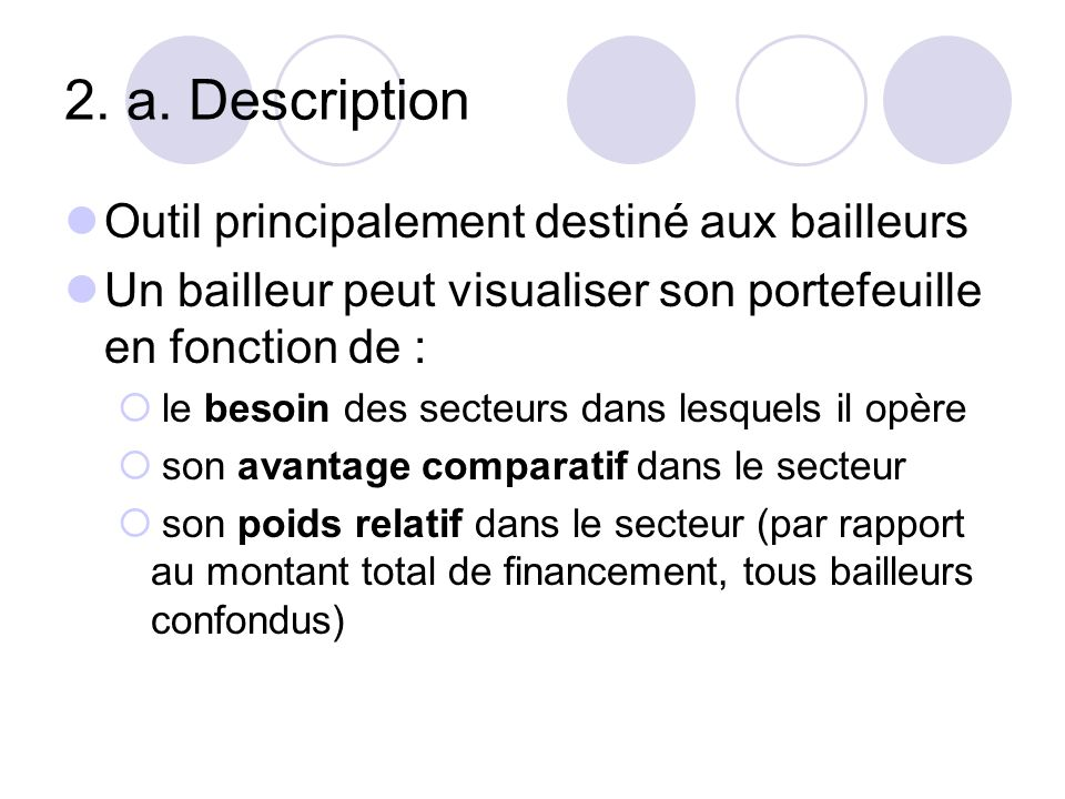 3.a. Description Outil destiné aux bailleurs et au gouvernement.