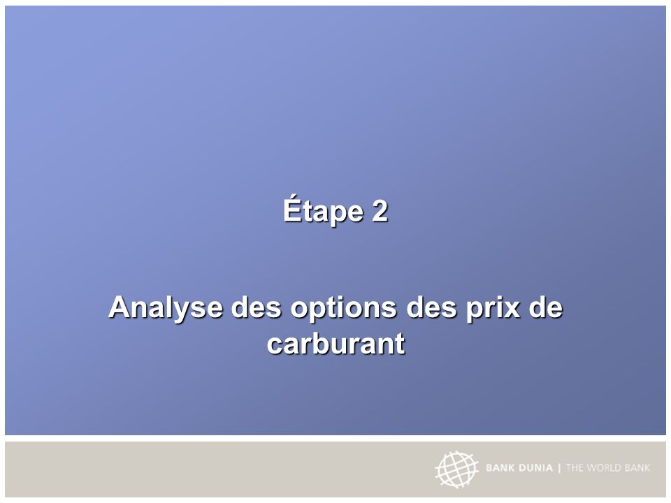 Étape 2 Analyse des options des prix de carburant