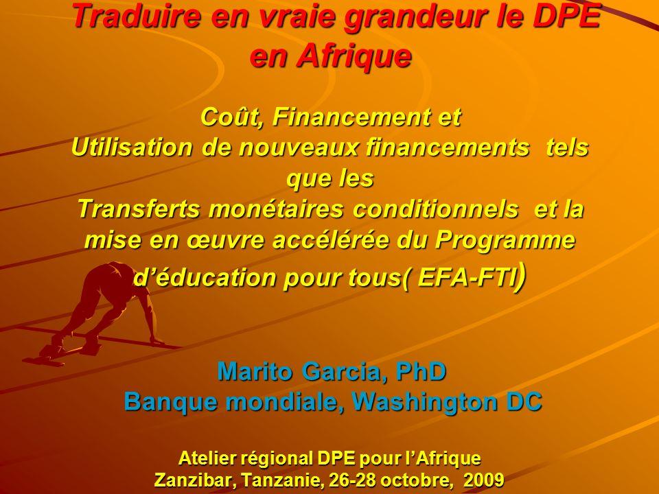Traduire en vraie grandeur le DPE en Afrique Coût, Financement et Utilisation de nouveaux financements tels que les Transferts monétaires conditionnel