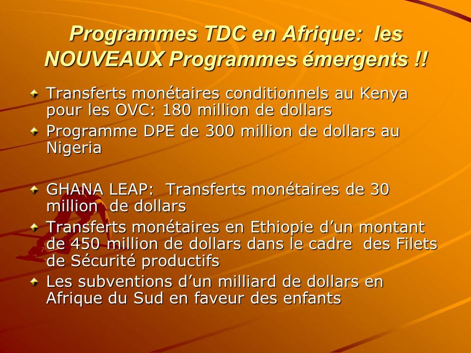 Programmes TDC en Afrique: les NOUVEAUX Programmes émergents !! Transferts monétaires conditionnels au Kenya pour les OVC: 180 million de dollars Prog