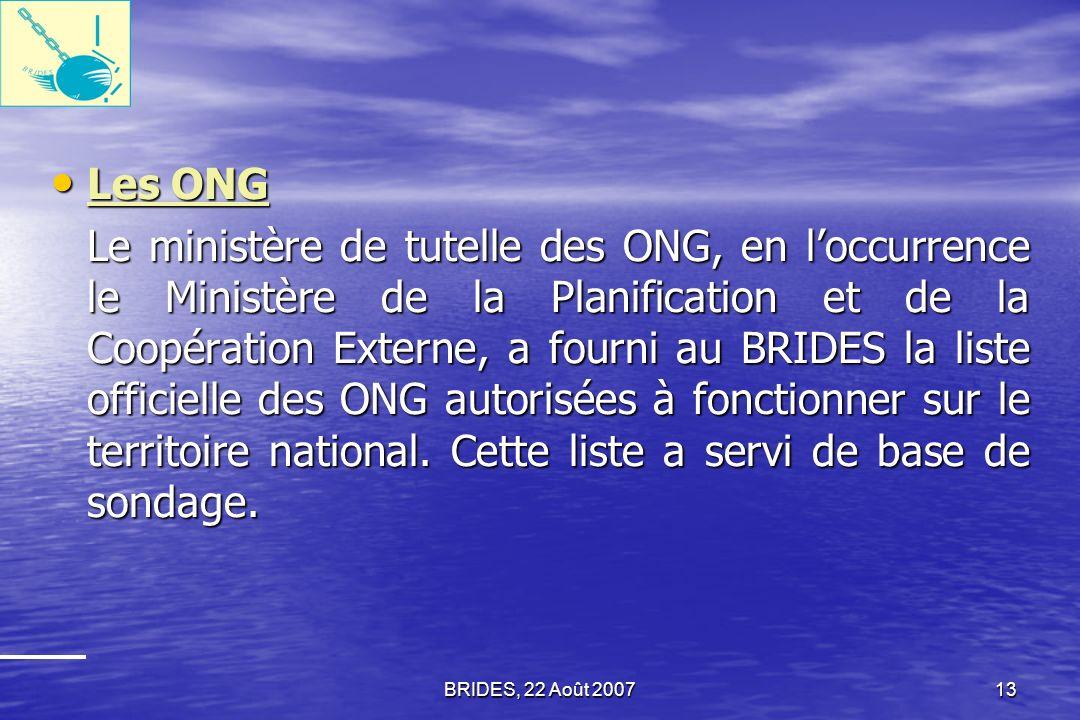BRIDES, 22 Août 200712 Les Agents du Secteur public Les Agents du Secteur public La liste complète des agents de lÉtat obtenue auprès du Ministère de