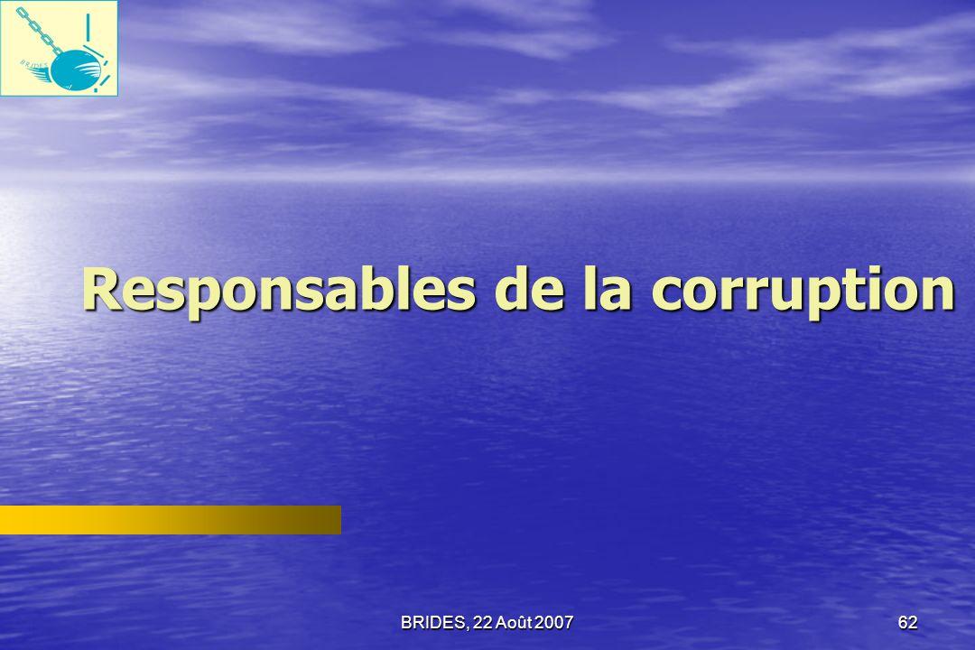 BRIDES, 22 Août 200761 Les plus importantes raisons pour les employés du secteur public qui favorisent la corruption en Haiti