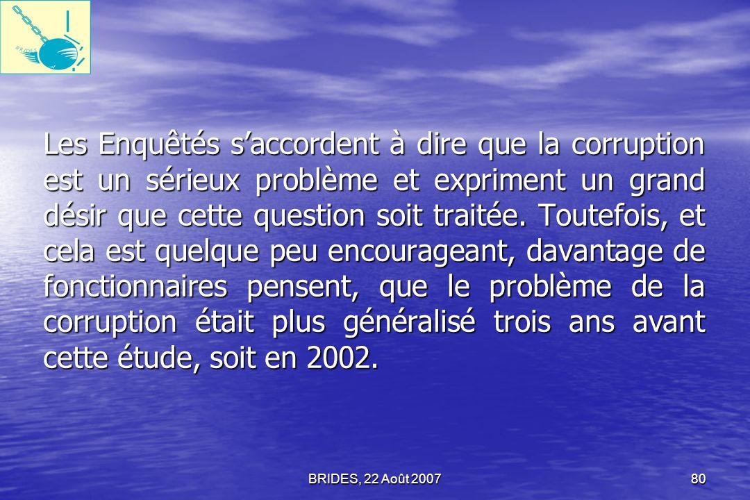 BRIDES, 22 Août 200779 Conclusion et Recommandations