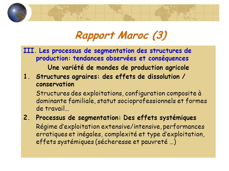 Rapport Maroc (3) III. Les processus de segmentation des structures de production: tendances observées et conséquences Une variété de mondes de produc