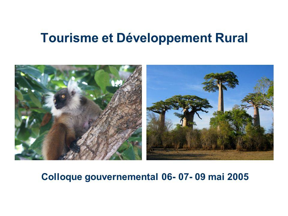 Tourisme et Développement Rural Colloque gouvernemental 06- 07- 09 mai 2005