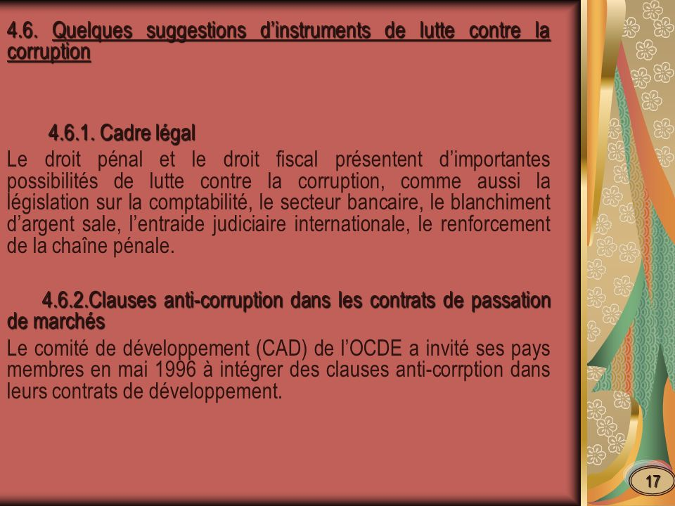 4.6. Quelques suggestions dinstruments de lutte contre la corruption 4.6.1.