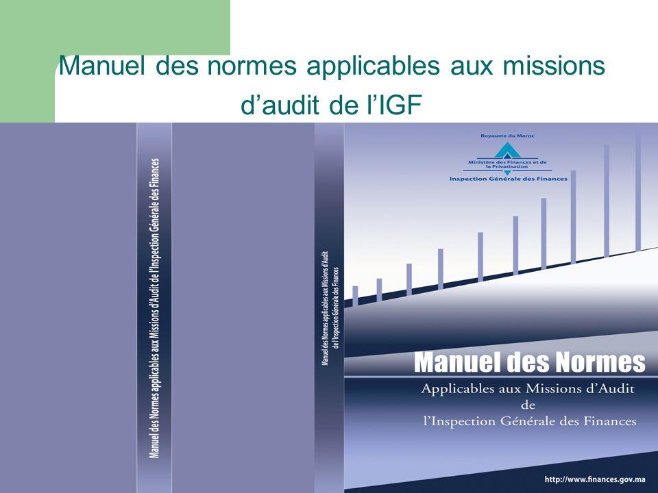 Manuel des normes applicables aux missions daudit de lIGF