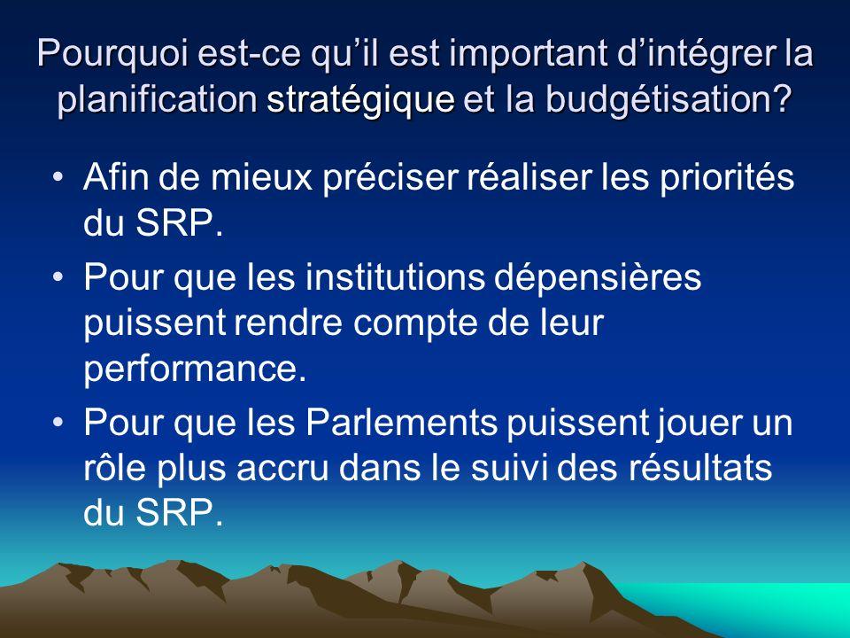 Objectifs du guide Identifier les lacunes entre les grandes lignes politiques, la planification et la budgétisation.