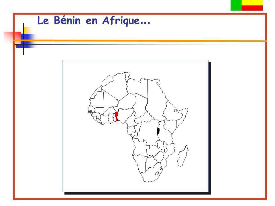Le B é nin en Afrique …