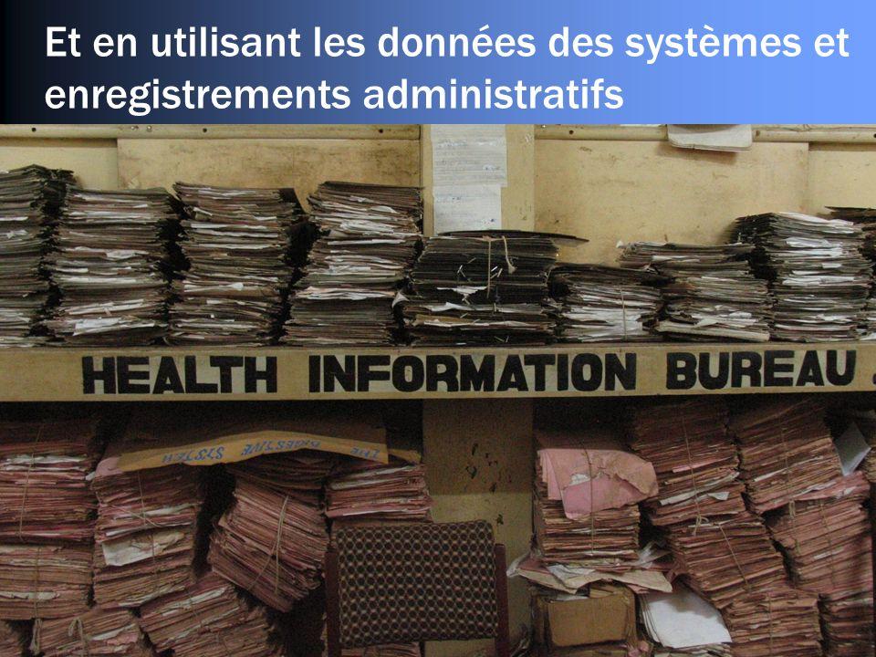 Et en utilisant les données des systèmes et enregistrements administratifs