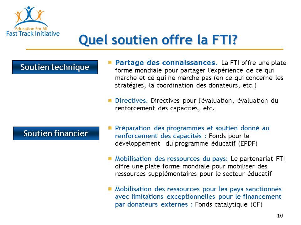 10 Quel soutien offre la FTI.