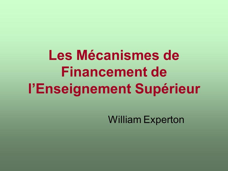 Les Mécanismes de Financement de lEnseignement Supérieur William Experton