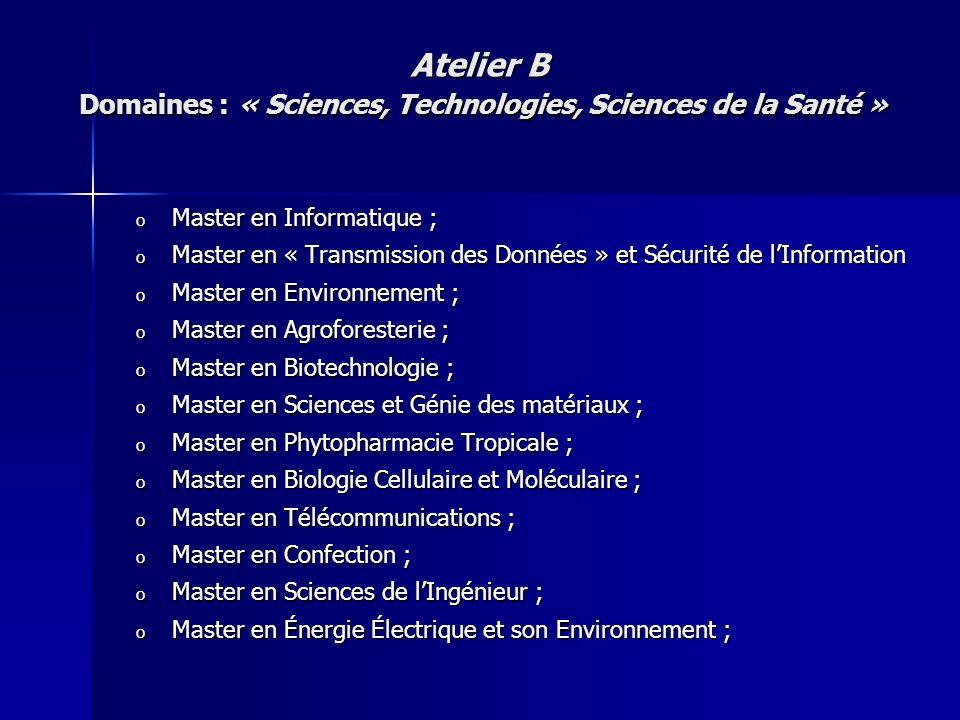 o Master en Informatique ; o Master en « Transmission des Données » et Sécurité de lInformation o Master en Environnement ; o Master en Agroforesterie