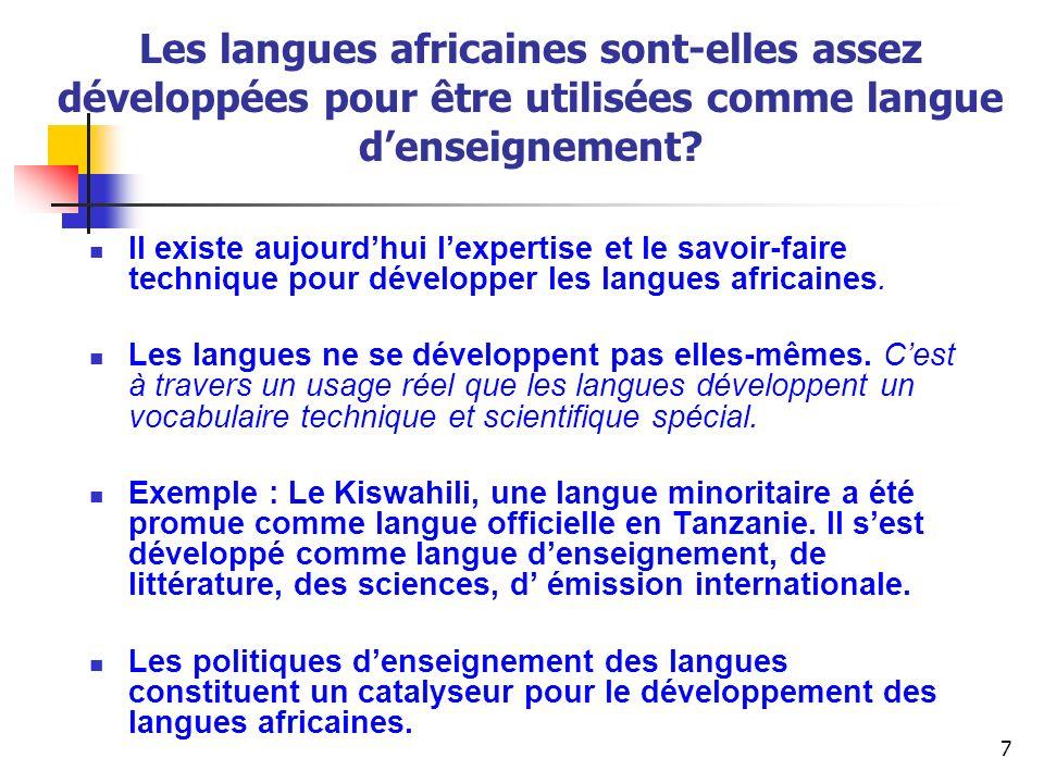 18 Avantages de lenseignement bilingue : Burkina Faso (Taux de réussite au Certificat de fin détudes primaires (Paul Taryam, Bamako 2007)) AnnéeÉcoles bilingues (Programme de 5 ans) Écoles traditionnelles (Programme de 6 ans) 199852,8348,6 200285,0262,9 200368,2170,1 200494,5973,73 200591,1469,01 200677,1969,91