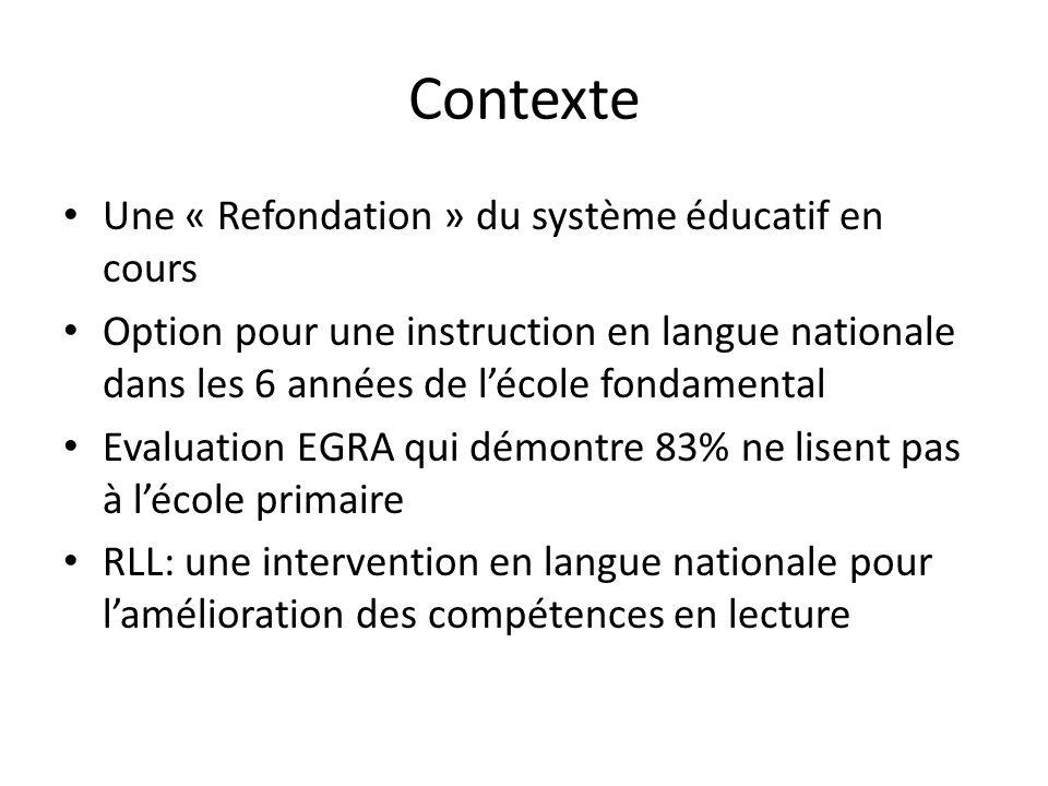 Contexte Une « Refondation » du système éducatif en cours Option pour une instruction en langue nationale dans les 6 années de lécole fondamental Eval