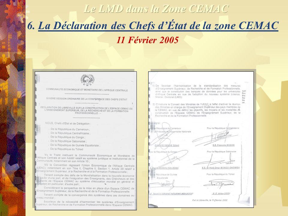 6. La Déclaration des Chefs dÉtat de la zone CEMAC 11 Février 2005