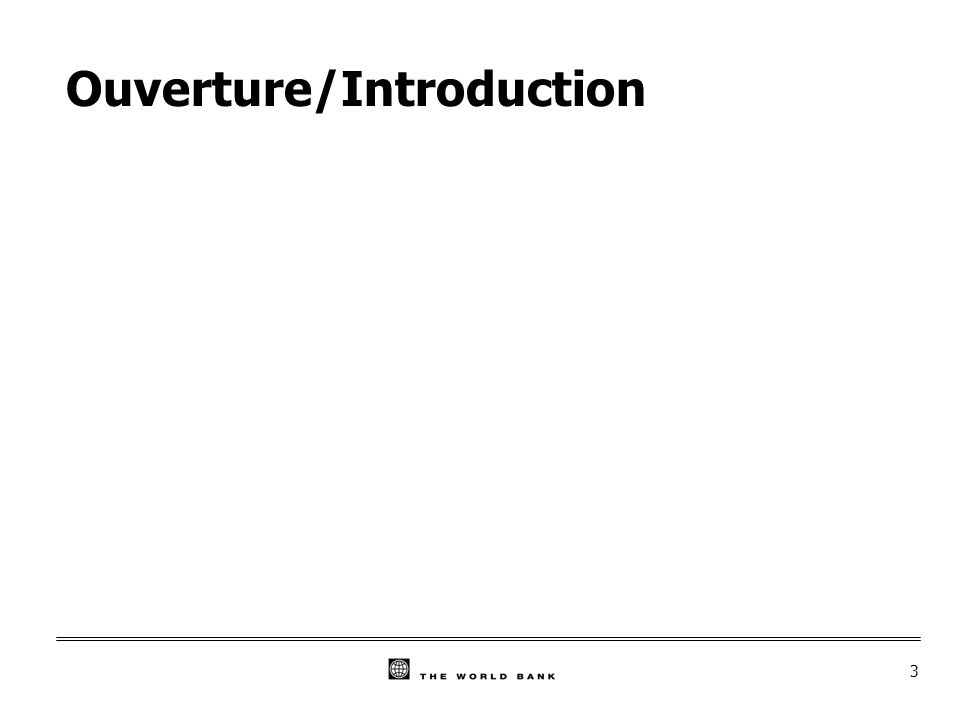 3 Ouverture/Introduction