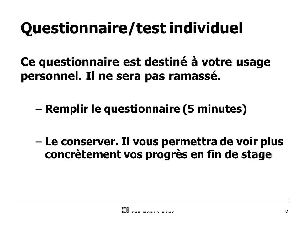 6 Questionnaire/test individuel Ce questionnaire est destiné à votre usage personnel.