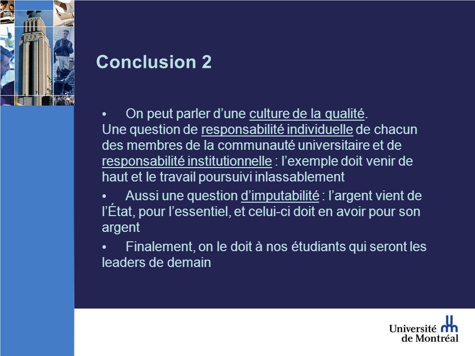Conclusion 2 On peut parler dune culture de la qualité.