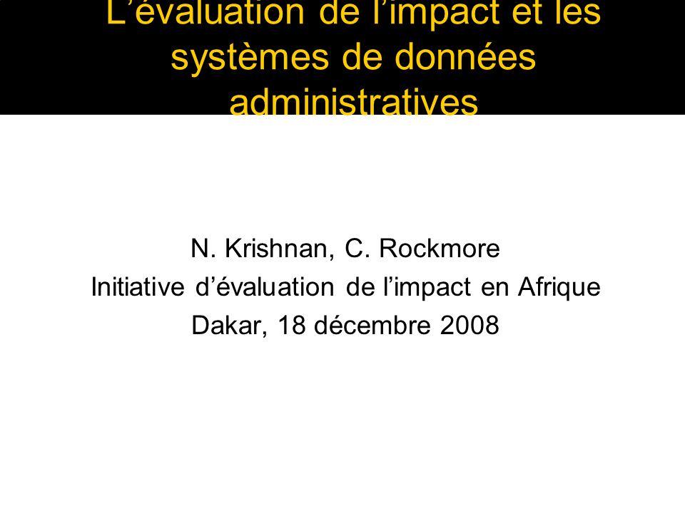 Lévaluation de limpact et les systèmes de données administratives N.