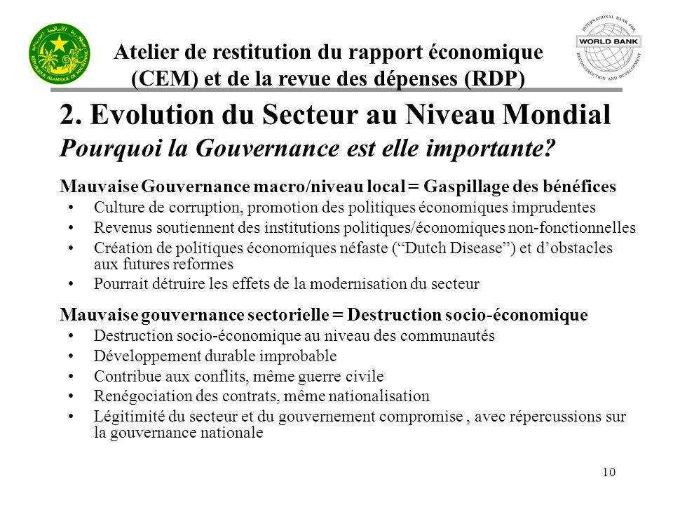 Atelier de restitution du rapport économique (CEM) et de la revue des dépenses (RDP) 10 2.