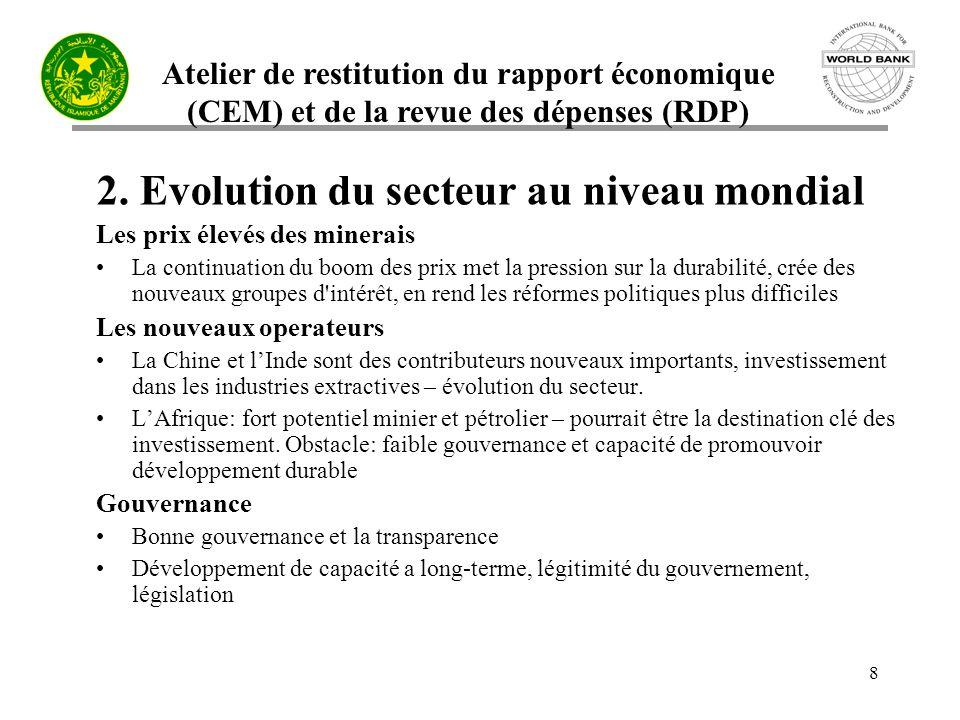 Atelier de restitution du rapport économique (CEM) et de la revue des dépenses (RDP) 9 2.