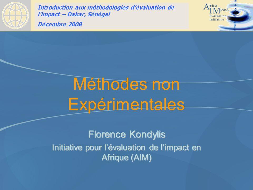 Introduction to Impact Evaluation training HSRC, Pretoria, South Africa April 10, 2008 Méthodes non Expérimentales Florence Kondylis Initiative pour l