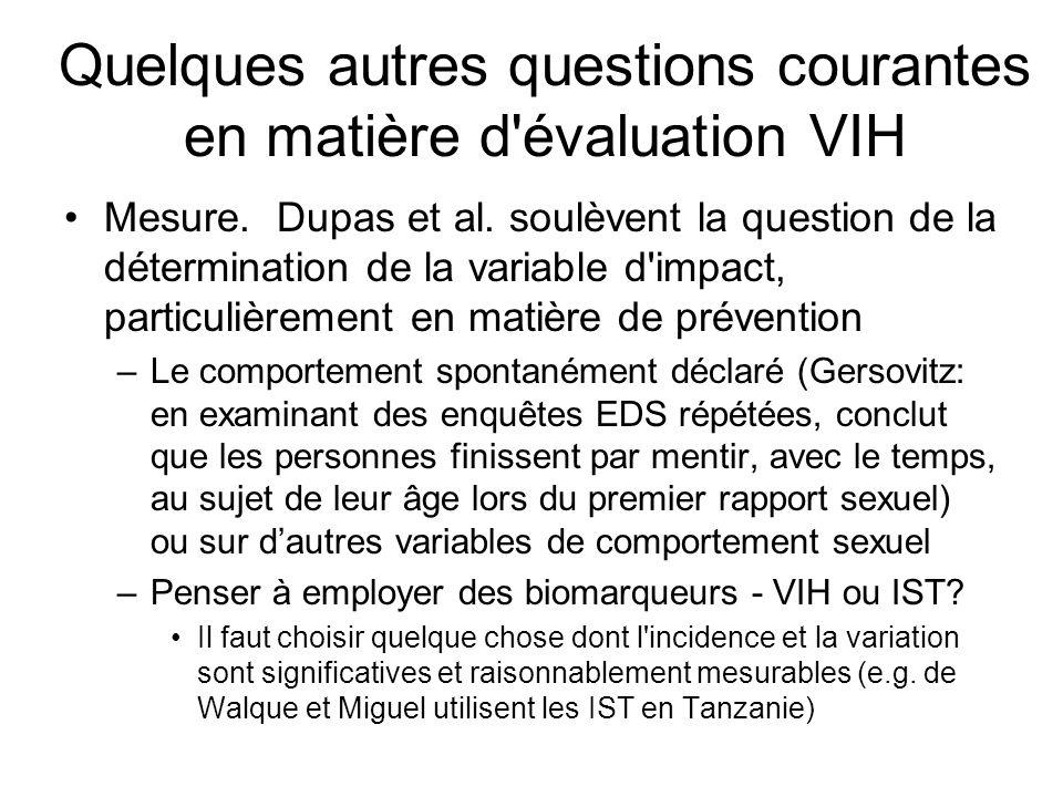 Quelques autres questions courantes en matière d évaluation VIH Mesure.