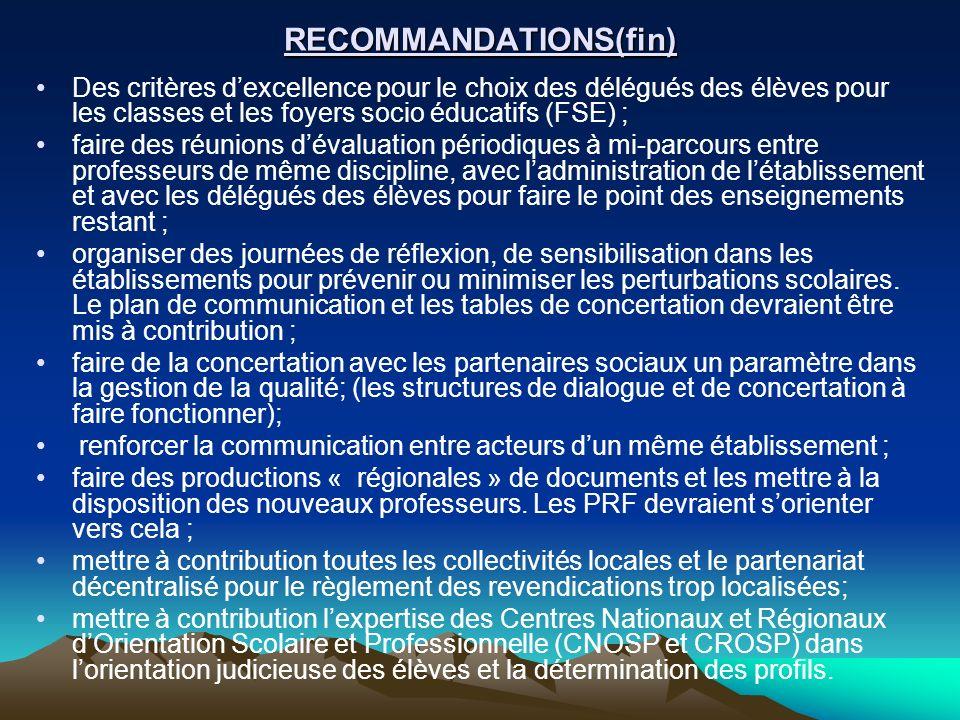 RECOMMANDATIONS(fin) Des critères dexcellence pour le choix des délégués des élèves pour les classes et les foyers socio éducatifs (FSE) ; faire des r
