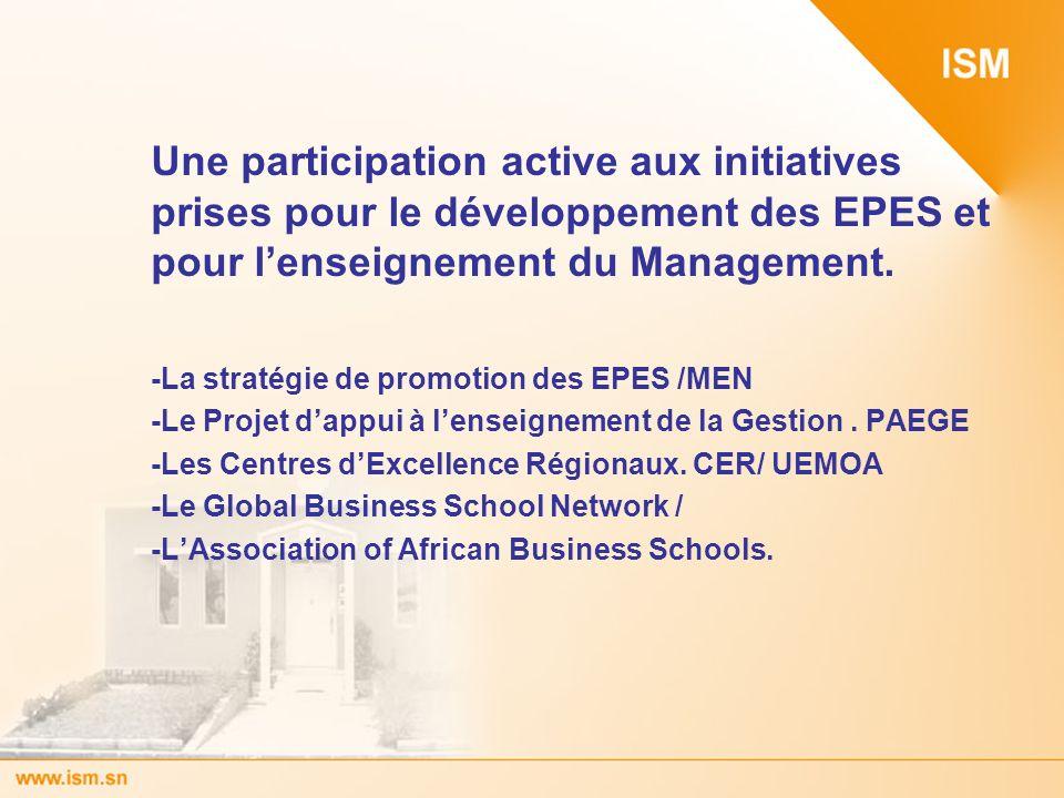 Une participation active aux initiatives prises pour le développement des EPES et pour lenseignement du Management. -La stratégie de promotion des EPE