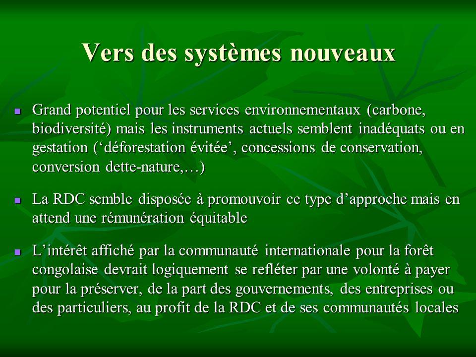 Vers des systèmes nouveaux Grand potentiel pour les services environnementaux (carbone, biodiversité) mais les instruments actuels semblent inadéquats