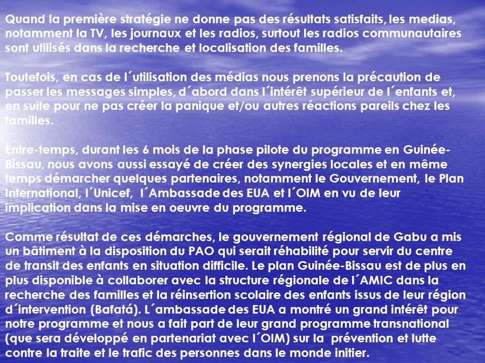 Au bout de 2 semaines de recherche, la structure régionale de l´AMIC avait déjà non seulement localisé les familles des enfants Bissau- Guineens candi
