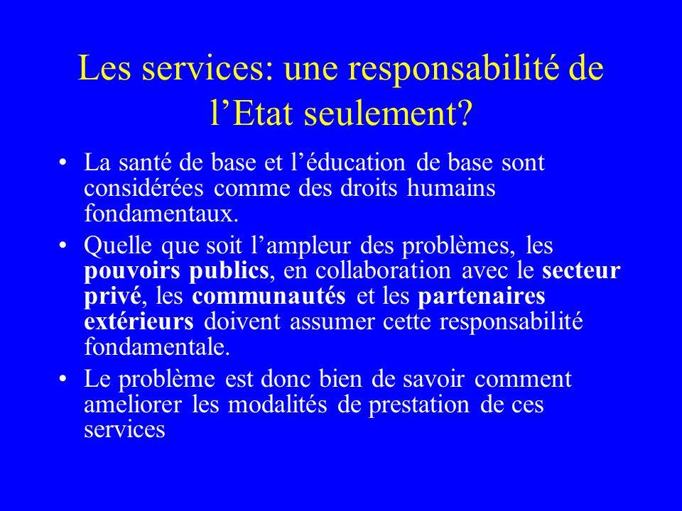 Les services: une responsabilité de lEtat seulement.