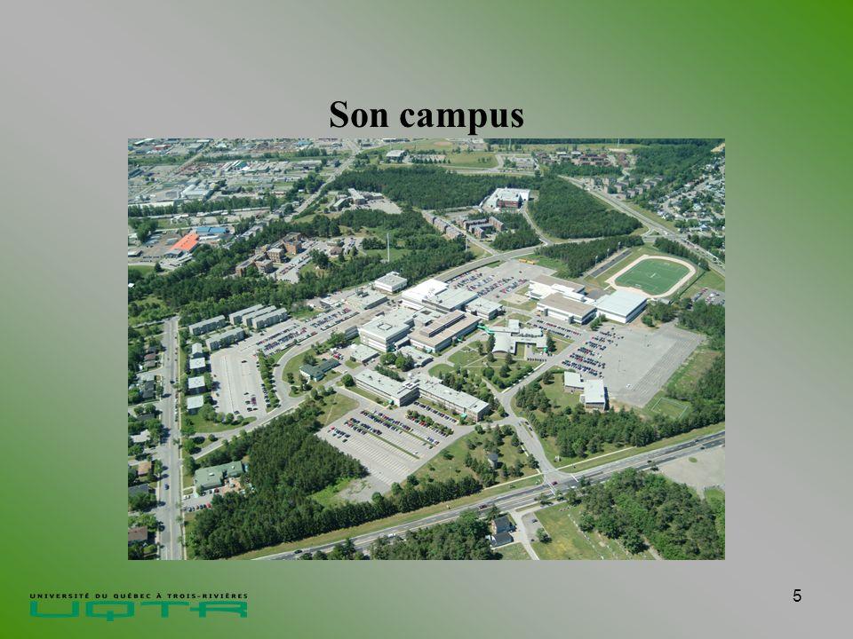 5 Son campus Créée en 1969 - Membre du réseau de lUniversité du Québec Accueille plus de 10 500 étudiants dont les 2/3 sont à temps complet- Augmentation significative de 13,5 % depuis 4 ans Compte plus de 900 étudiants internationaux en provenance de 57 pays